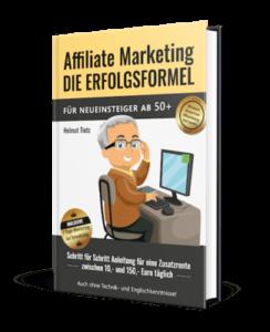 Affiliate-Marketing die Erfolgsformel
